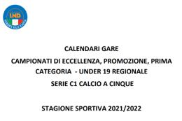 Il cerchio si chiude: pubblicati i calendari dall'Eccellenza all'Under 14